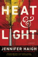 Heat and Light Hardcover  by Jennifer Haigh