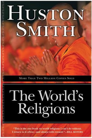 The worlds religions revised and updated huston smith e book cover image the worlds religions revised and updated fandeluxe Image collections