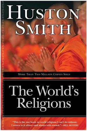 The worlds religions revised and updated huston smith e book cover image the worlds religions revised and updated fandeluxe Choice Image