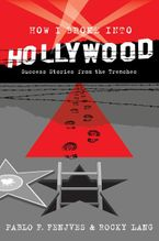 how-i-broke-into-hollywood