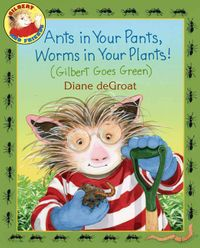 ants-in-your-pants-worms-in-your-plants
