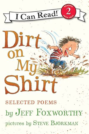 Dirt on My Shirt: Selected Poems book image