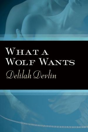 What a Wolf Wants book image