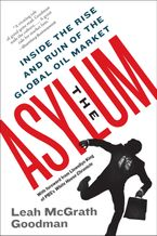 The Asylum Paperback  by Leah McGrath Goodman