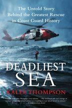 Deadliest Sea Paperback  by Kalee Thompson