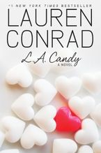 L.A. Candy Hardcover  by Lauren Conrad