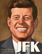 JFK Hardcover  by Jonah Winter