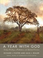 A Year with God Hardcover  by Richard J. Foster