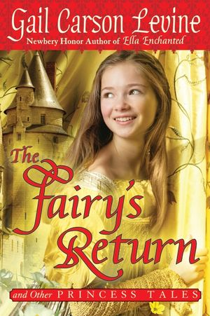 The Fairy's Return and Other Princess Tales book image