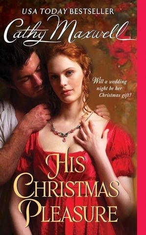 His Christmas Pleasure Paperback  by Cathy Maxwell