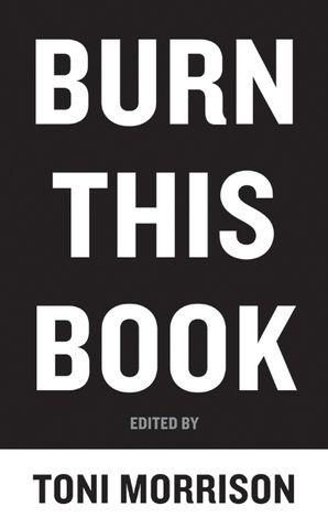 Burn this book toni morrison summary