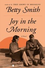 Joy in the Morning Paperback  by Betty Smith