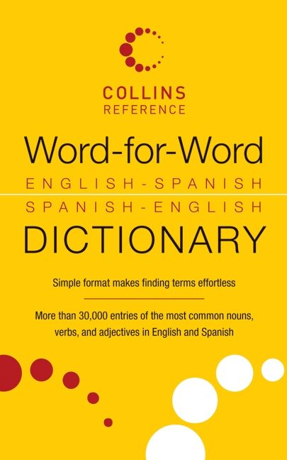 Word For Word English Spanish Spanish English Dictionary None
