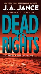 Dead to Rights Paperback  by J. A. Jance