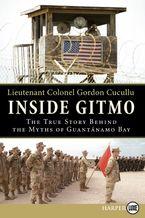 Inside Gitmo Paperback LTE by Gordon Cucullu