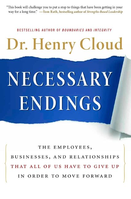Book cover image: Necessary Endings: The Employees, Businesses, and Relationships That All of Us Have to Give Up in Order to Move Forward