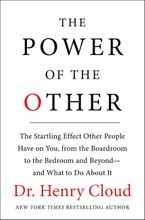 The Power of the Other Hardcover  by Henry Cloud