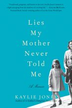 lies-my-mother-never-told-me