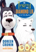The Legend of Diamond Lil Hardcover  by Doreen Cronin