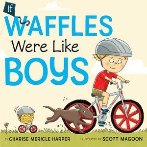 If Waffles Were Like Boys book image