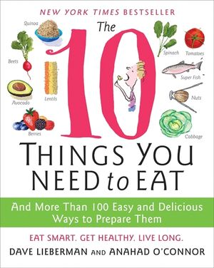 The 10 Things You Need to Eat book image