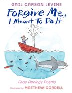 forgive-me-i-meant-to-do-it