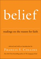 Belief Hardcover  by Francis S. Collins