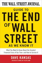 the-wall-street-journal-guide-to-the-end-of-wall-street-as-we-know-it