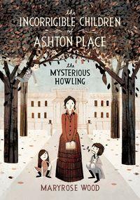 the-incorrigible-children-of-ashton-place-book-i