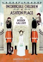 The Incorrigible Children of Ashton Place: Book II Hardcover  by Maryrose Wood