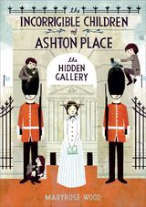 The Incorrigible Children of Ashton Place: Book II