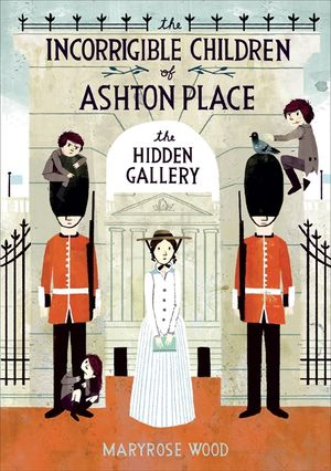 The Incorrigible Children of Ashton Place: Book II book image