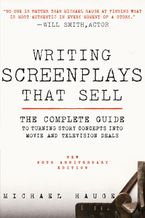 writing-screenplays-that-sell-new-twentieth-anniversary-edition