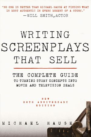 Writing Screenplays That Sell, New Twentieth Anniversary Edition book image