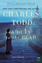 A Duty to the Dead Paperback  by Charles Todd