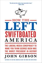 how-the-left-swiftboated-america