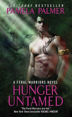 Hunger Untamed: A Feral Warriors Novel