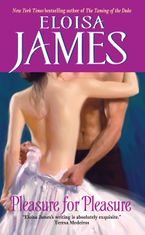Pleasure for Pleasure eBook  by Eloisa James