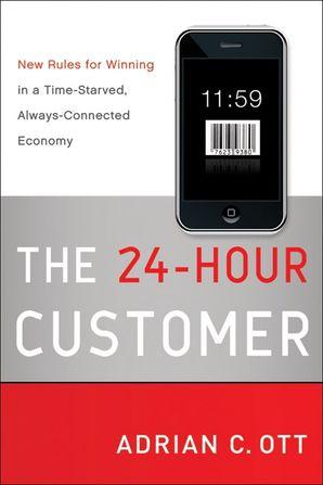 The 24-Hour Customer
