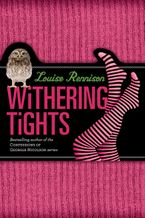 Withering Tights Hardcover  by Louise Rennison