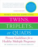 when-youre-expecting-twins-triplets-or-quads-3rd-edition