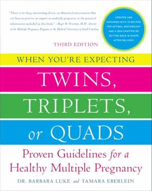 WHEN YOU'RE EXPECTING TWINS, TRIPLETS, OR QUADS 3RD EDITION:PROVE