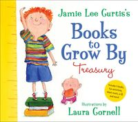 jamie-lee-curtiss-books-to-grow-by-treasury