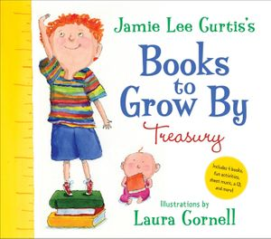 Jamie Lee Curtis's Books to Grow By Treasury book image