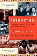 The Arrogant Years Paperback  by Lucette Lagnado