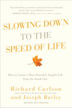 slowing-down-to-the-speed-of-life