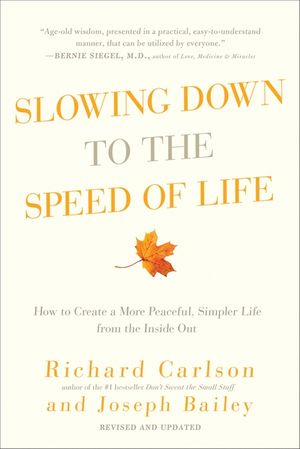 Slowing Down to the Speed of Life book image