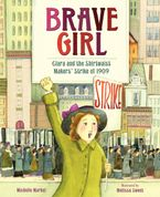 Brave Girl Hardcover  by Michelle Markel