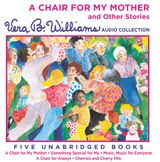 A Chair For My Mother and Other Stories