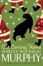 Cat Coming Home Hardcover  by Shirley Rousseau Murphy